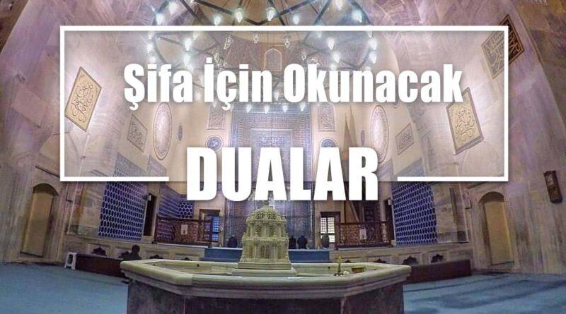 Şifa İçin Okunacak Dualar ve Türkçe Anlamları